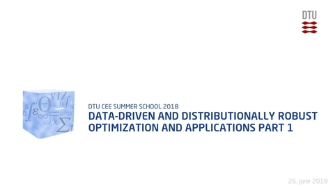 Thumbnail for entry Data-driven and distributionally robust optimization and applications Part 1