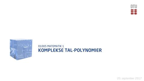 Thumbnail for entry Komplekse Tal-Polynomier
