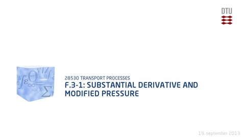 Thumbnail for entry F.3-1: Substantial derivative and modified pressure