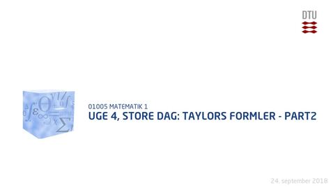 Thumbnail for entry Uge 4, Store Dag: Taylors formler - Part2