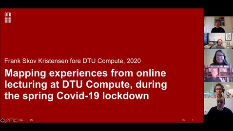 Thumbnail for entry Survey of experiences of online teaching at DTU Compute in the Covid-19 period, Frank Skov Kristensen, DTU Compute