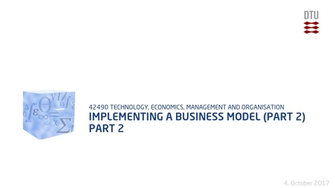 Thumbnail for entry Implementing a business model (Part 2) Part 2