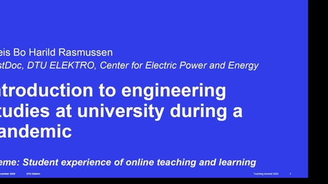 Thumbnail for entry Introduction to engineering studies at university during a pandemic, Theis Bo Harild Rasmussen, DTU Electrical Engineering