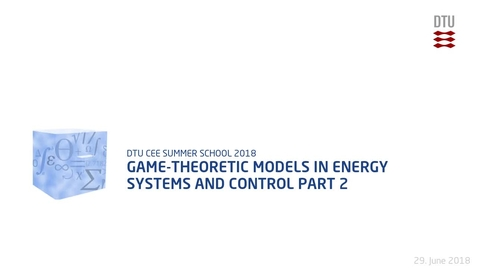 Thumbnail for entry Game-theoretic models in energy systems and control Part 2