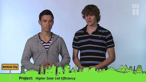 Thumbnail for entry CDIO Academy Team 10: Higher Solar Cell Efficiency