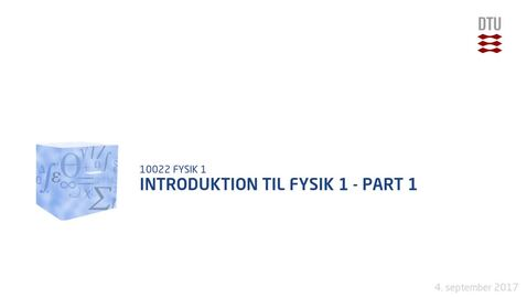 Thumbnail for entry Introduktion til fysik 1 - Part 1