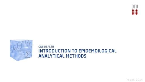 Thumbnail for entry Introduction to Epidemoilogical Analytical Methods
