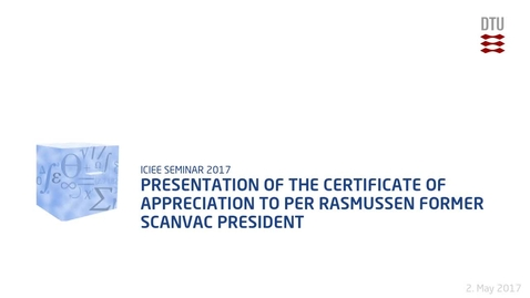 Thumbnail for entry Presentation of  the Certificate of Appreciation to Per Rasmussen former SCANVAC President
