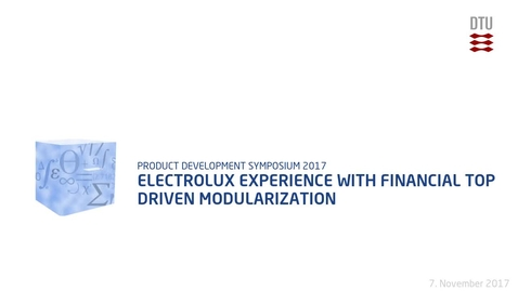 Thumbnail for entry Electrolux experience with financial top driven modularization