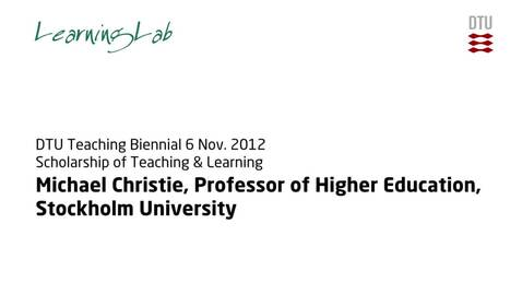 Thumbnail for entry DTU Undervisningsbiennale den 06.11.2012: Scholarship of Teaching & Learning