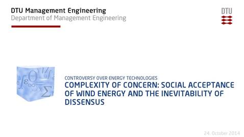 Thumbnail for entry Complexity of concern: Social acceptance of wind energy and the inevitability of dissensus