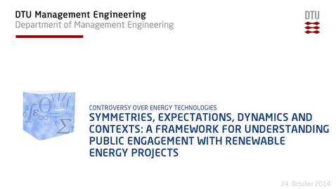 Thumbnail for entry Symmetries, expectations, dynamics and contexts: a framework for understanding public engagement with renewable energy projects