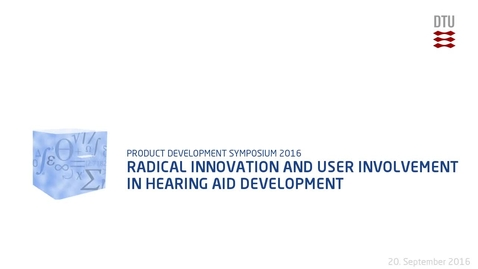 Thumbnail for entry Radical innovation and user involvement in hearing aid development