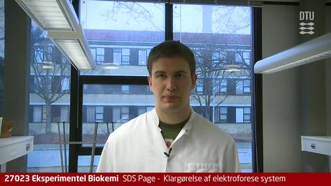 Thumbnail for entry Video 10: SDS Page -  Klargørelse af elektroforese system