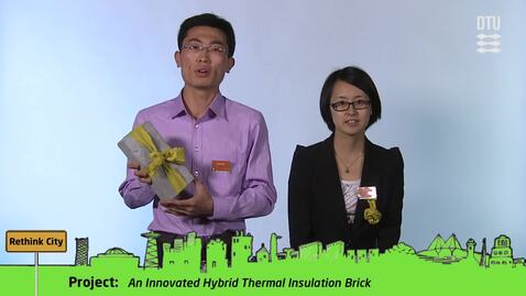 Thumbnail for entry CDIO Academy Team 1: An Innovated Hybrid Thermal Insulation Brick