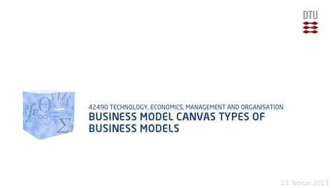 Thumbnail for entry Business Model Canvas Types of business models
