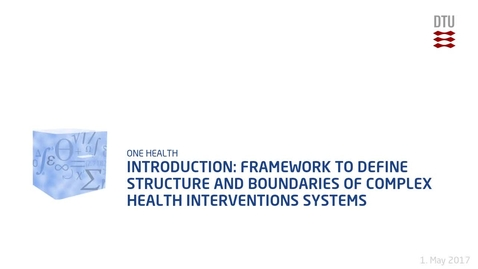 Thumbnail for entry Introduction: Framework to Define Structure and Boundaries of Complex Health Interventions Systems