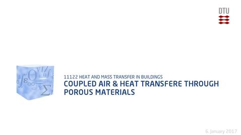 Thumbnail for entry Coupled Air & Heat Transfer Through Porous Materials