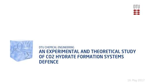 Thumbnail for entry An Experimental and Theoretical Study of CO2 hydrate Formation Systems Defence