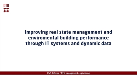 Thumbnail for entry Improving real state management and environmental building performance through IT systems and dynamic data