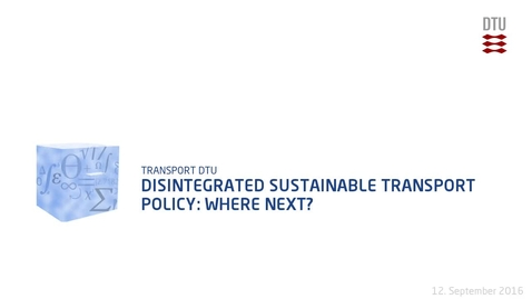 Thumbnail for entry Disintegrated Sustainable Transport Policy: Where Next?