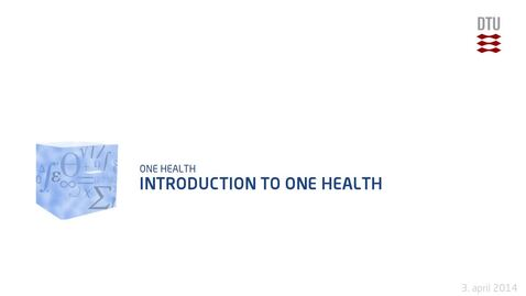 Thumbnail for entry Introduction to One Health