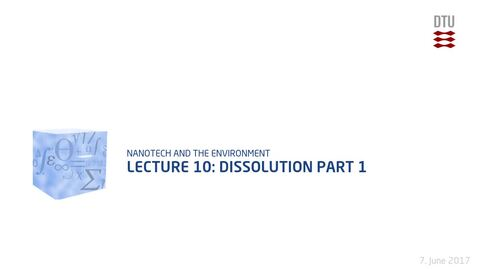 Thumbnail for entry Lecture 10: Dissolution Part 1