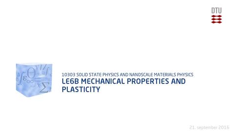 Thumbnail for entry Le6B Mechanical properties and plasticity