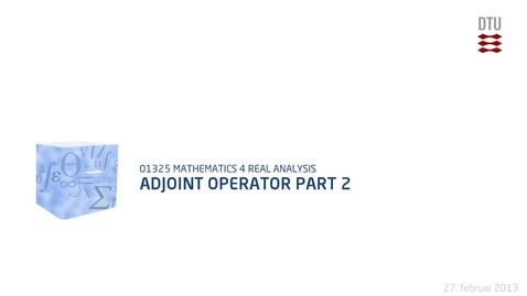 Thumbnail for entry Adjoint Operator Part 2