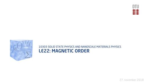 Thumbnail for entry Le22: Magnetic order