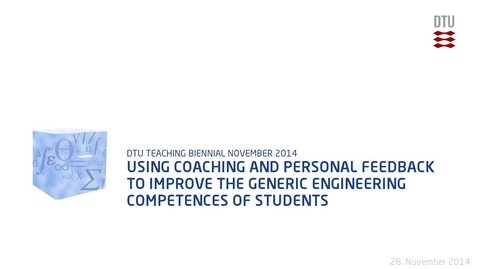 Thumbnail for entry Using Coaching and Personal Feedback to Improve the Generic Engineering Competences of Students