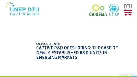Thumbnail for entry Captive R&D offshoring: The case of newly established R&D units in emerging markets