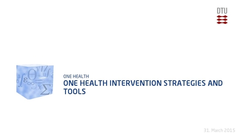 Thumbnail for entry One Health Intervention Strategies and Tools