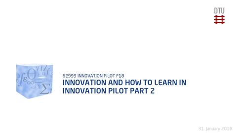 Thumbnail for entry Innovation And How To Learn In Innovation Pilot Part 2