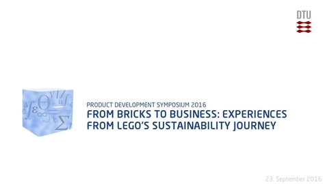 Thumbnail for entry From Bricks to Business: Experiences from LEGO's Sustainability Journey