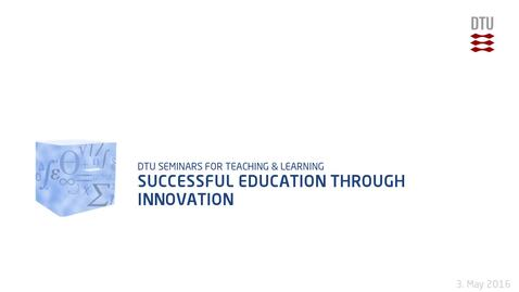 Thumbnail for entry Successful Education Through Innovation