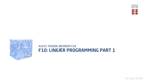 Thumbnail for entry F10: Lineær Programming Part 1