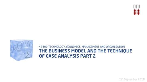 Thumbnail for entry The business model and the technique of case analysis Part 2