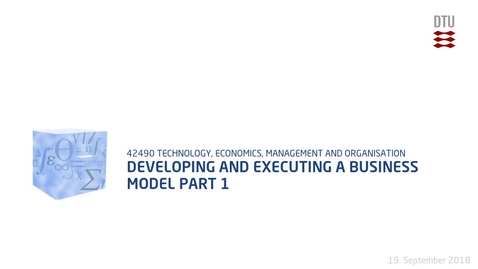 Thumbnail for entry Developing and executing a business model Part 1