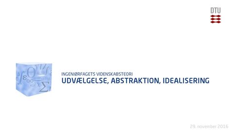 Thumbnail for entry Udvælgelse, Abstraktion, Idealisering