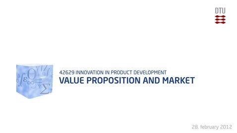 Thumbnail for entry 05-3/4: Value Proposition and Market