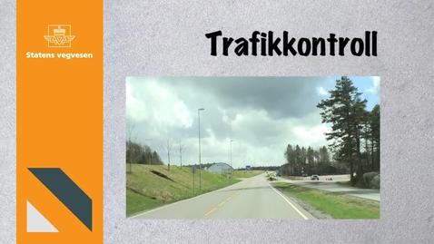 Thumbnail for entry Trafikkontroll