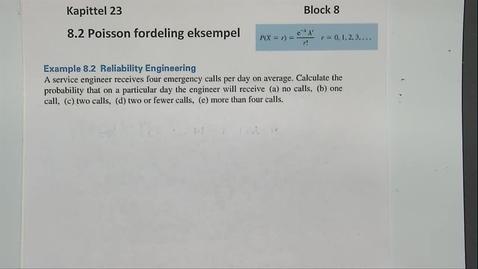 Thumbnail for entry Kapittel 23 8.2-1 Poisson fordeling eksempel 8.2