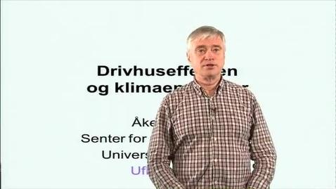Thumbnail for entry Drivhuseffekten og klimaendringer