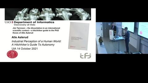 "Thumbnail for entry Atle Aalerud Disputas Del 2: «Industrial Perception of a Human World: A Hitchhiker's Guide To Autonomy» - ""Industriell persepsjon av en menneskeverden: En haikers guide til autonomi"""