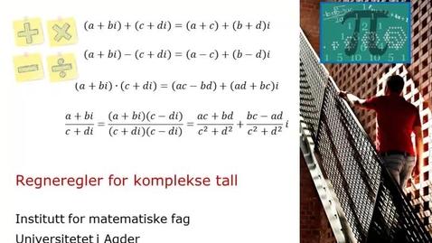 Thumbnail for entry Regneregler i komplekse tall