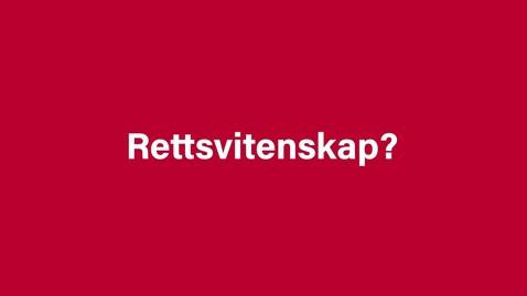 Thumbnail for entry Rettsvitenskap - promo 26 sek