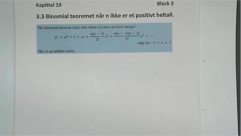 Thumbnail for entry Kapittel 19 3.4 Binomial teorem når n ikke er et heltall