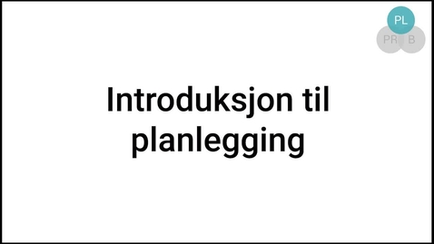 Thumbnail for entry Planlegging - intro