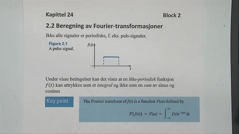 Thumbnail for entry Kapittel 24 2.2 Beregning av Fourirer transformasjoner eksempel 2.1